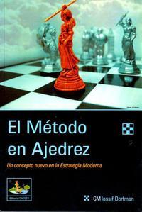 El metodo en ajedrez