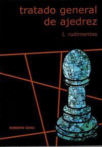 Tratado general de ajedrez-rudimentos